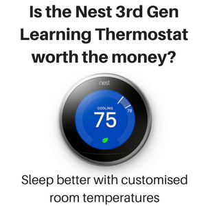 Is the Nest 3rd Gen Learning Thermostat worth the money?