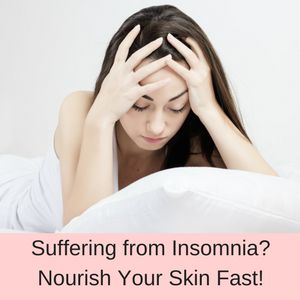 The importance of nourishing your skin when you suffer from insomnia