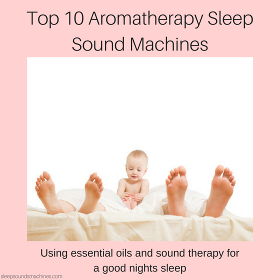 Aromatherapy Sleep Sound Machines