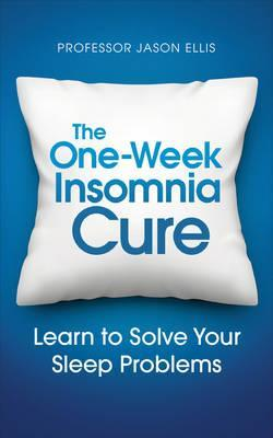 The One Week Insomnia Cure